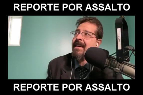 REPORTE POR ASSALTO