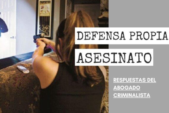 DEFENSA PROPIA O ASESINATO EN PRIMER GRADO
