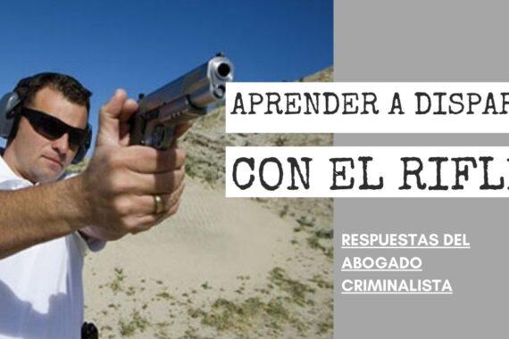 DISPARA CON EL RIFLE