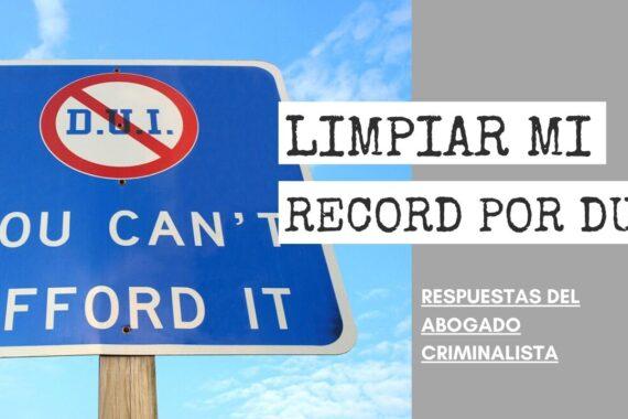 LIMPIAR MI RECORD POR DUI