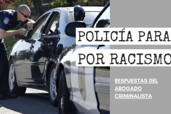 POLICÍA PARAR POR RACISMO